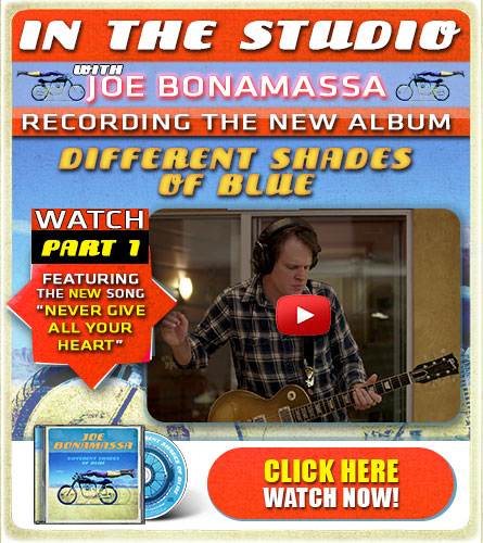 In the studio with Joe Bonamassa recording the new album 'Different Shades Of Blue'. Watch part 1, featuring the new song 'Never give all your heart'. Click here. Watch now.