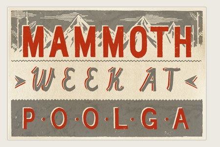 Mammoth Week at Poolga